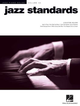 Jazz Standards: Jazz Piano Solos Series Volume 44 (HL-00160856)