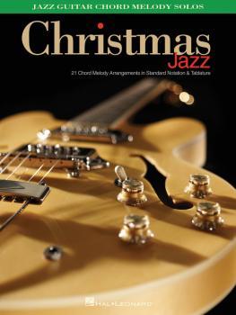Christmas Jazz: Jazz Guitar Chord Melody Solos (HL-00171334)