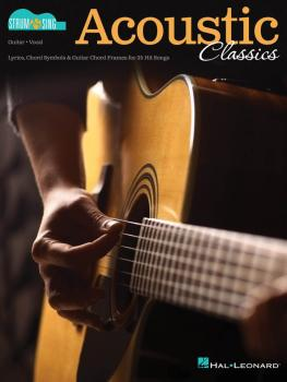 Acoustic Classics: Strum & Sing Series for Guitar (HL-00191891)