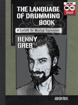 Benny Greb - The Language of Drumming: Includes Online Audio & 2-Hour  (HL-00192695)