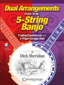 Dual Arrangements for the 5-String Banjo: Frailing/Clawhammer and 3-Fi (HL-00193460)