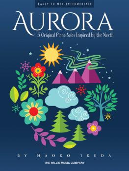 Aurora - 5 Original Piano Solos Inspired by the North: Early to Mid-In (HL-00196677)