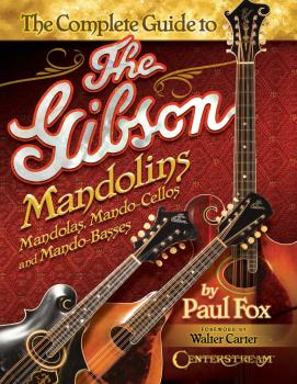 The Complete Guide to the Gibson Mandolins (HL-00202348)