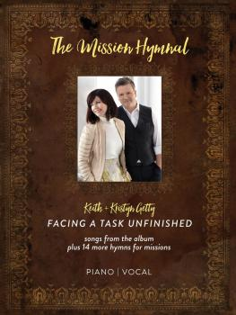Keith & Kristyn Getty - The Mission Hymnal: Facing a Task Unfinished (HL-00203047)