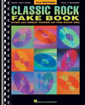 Classic Rock Fake Book - 2nd Edition: Over 250 Great Songs of the Rock (HL-00240108)