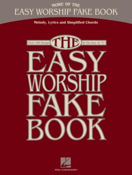 More of the Easy Worship Fake Book: Over 100 Songs in the Key of C (HL-00240362)