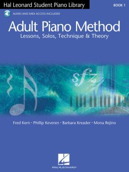 Adult Piano Method - Book 1: Lessons, Solos, Technique, & Theory (HL-00296441)