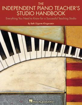 The Independent Piano Teacher's Studio Handbook: Everything You Need t (HL-00296515)