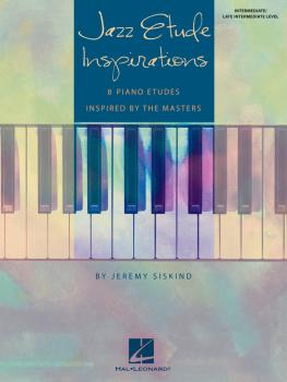 Jazz Etude Inspirations: Eight Piano Etudes Inspired by the Masters (HL-00296860)