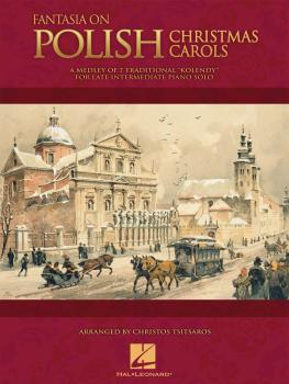 Fantasia on Polish Christmas Carols: A Medley of Seven Traditional Kol (HL-00296879)