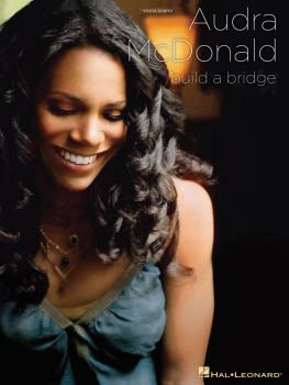 Audra McDonald - Build a Bridge (HL-00306970)