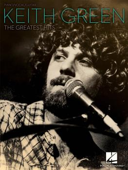 Keith Green - The Greatest Hits (HL-00306981)