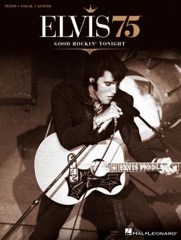Elvis 75 - Good Rockin' Tonight (HL-00307124)