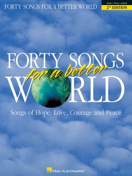 Forty Songs for a Better World - 2nd Edition (HL-00310096)