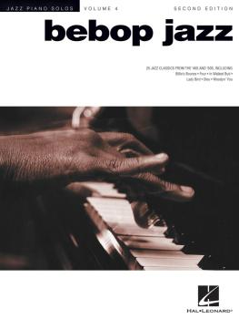 Bebop Jazz: Jazz Piano Solos Series Volume 4 (HL-00310709)