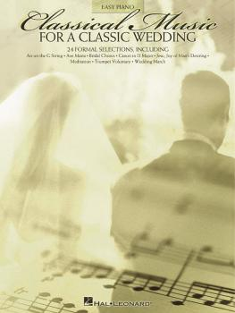 Classical Music for a Classic Wedding (Easy Piano) (HL-00310716)