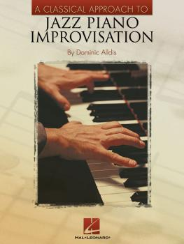 A Classical Approach to Jazz Piano Improvisation (HL-00310979)