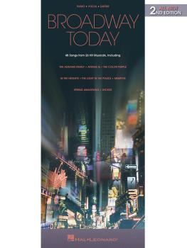Broadway Today - All-New 2nd Edition: 48 Songs from 26 Hit Musicals (HL-00311059)