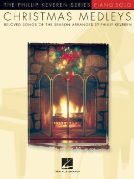 Christmas Medleys: The Phillip Keveren Series (HL-00311414)