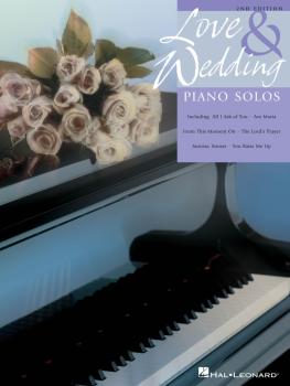 Love and Wedding Piano Solos - 2nd Edition: Upper Intermediate Level (HL-00311507)