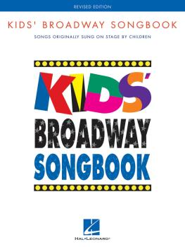 Kids' Broadway Songbook - Revised Edition: Songs Originally Sung on St (HL-00311609)