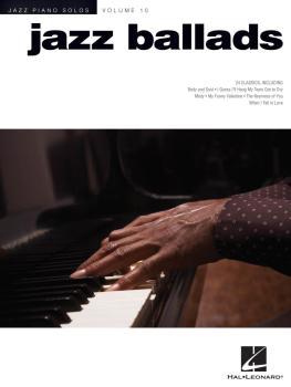 Jazz Ballads: Jazz Piano Solos Series Volume 10 (HL-00311788)