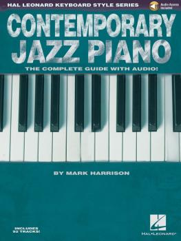 Contemporary Jazz Piano - The Complete Guide with CD!: Hal Leonard Key (HL-00311848)