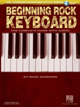 Beginning Rock Keyboard: Hal Leonard Keyboard Style Series (HL-00311922)