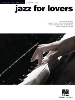 Jazz for Lovers: Jazz Piano Solos Series Volume 23 (HL-00312548)