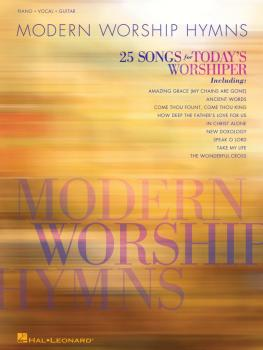 Modern Worship Hymns: 25 Songs for Today's Worshiper (HL-00312561)