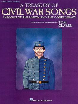 A Treasury of Civil War Songs: Collected, edited & arranged by Tom Gla (HL-00313042)