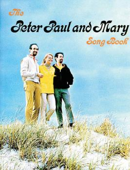 Peter, Paul & Mary Songbook (HL-00321759)