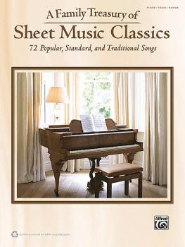 A Family Treasury of Sheet Music Classics: 72 Popular, Standard, and T (HL-00322403)