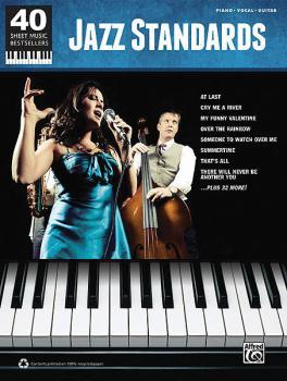 Jazz Standards: 40 Sheet Music Bestsellers Series (HL-00322421)