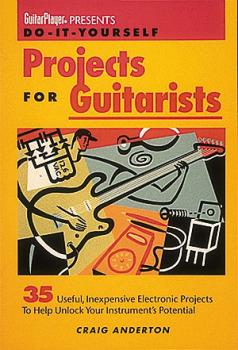 Guitar Player Presents Do-It-Yourself Projects for Guitarists (HL-00330151)