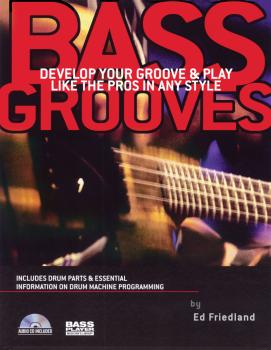 Bass Grooves: Develop Your Groove & Play Like the Pros in Any Style (HL-00331257)