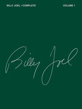 Billy Joel Complete - Volume 1 (HL-00356297)