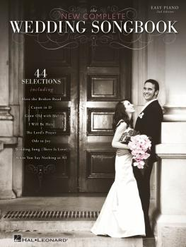 The New Complete Wedding Songbook - 2nd Edition (HL-00364397)