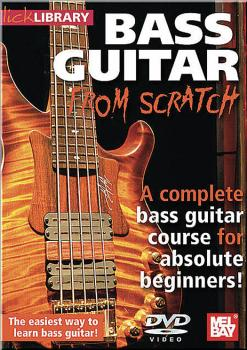 Bass Guitar from Scratch: A Complete Bass Guitar Course for Absolute B (HL-00393088)