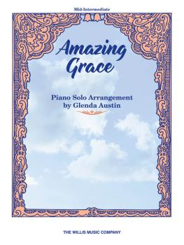 Amazing Grace: Mid-Intermediate Level (HL-00406795)