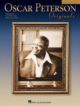 Oscar Peterson Originals, 2nd Edition: Transcriptions, Lead Sheets and (HL-00672544)