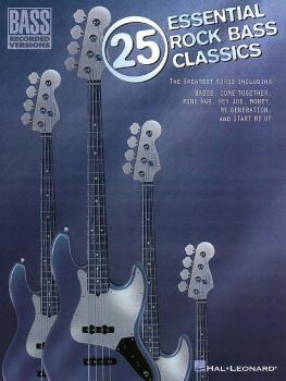 25 Essential Rock Bass Classics (HL-00690210)