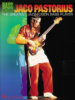 Jaco Pastorius - The Greatest Jazz-Fusion Bass Player (HL-00690421)