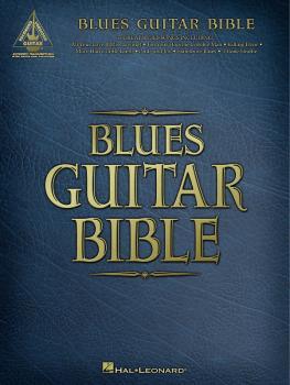 Blues Guitar Bible (HL-00690437)