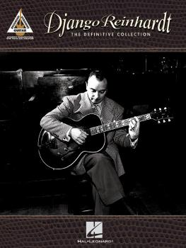 Django Reinhardt - The Definitive Collection: Guitar Recorded Versions (HL-00690511)
