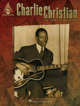 Charlie Christian - The Definitive Collection (HL-00690567)
