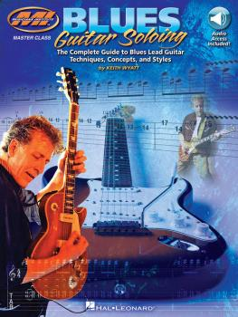 Blues Guitar Soloing: The Complete Guide to Blues Guitar Soloing Techn (HL-00695132)