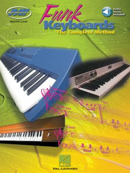 Funk Keyboards - The Complete Method: A Contemporary Guide to Chords,  (HL-00695336)