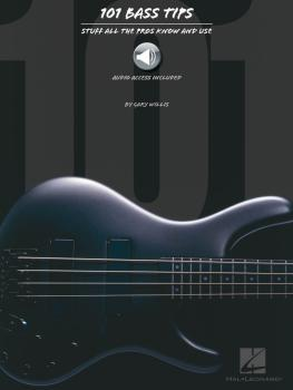 101 Bass Tips: Stuff All the Pros Know and Use (HL-00695542)