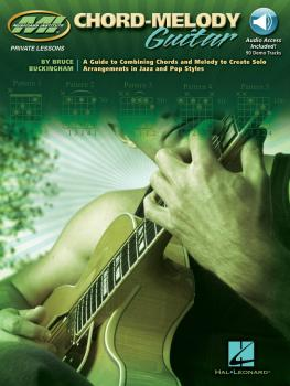 Chord-Melody Guitar: A Guide to Combining Chords and Melody to Create  (HL-00695646)